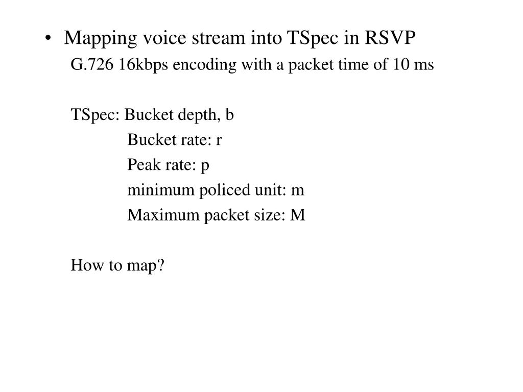 Mapping voice stream into TSpec in RSVP
