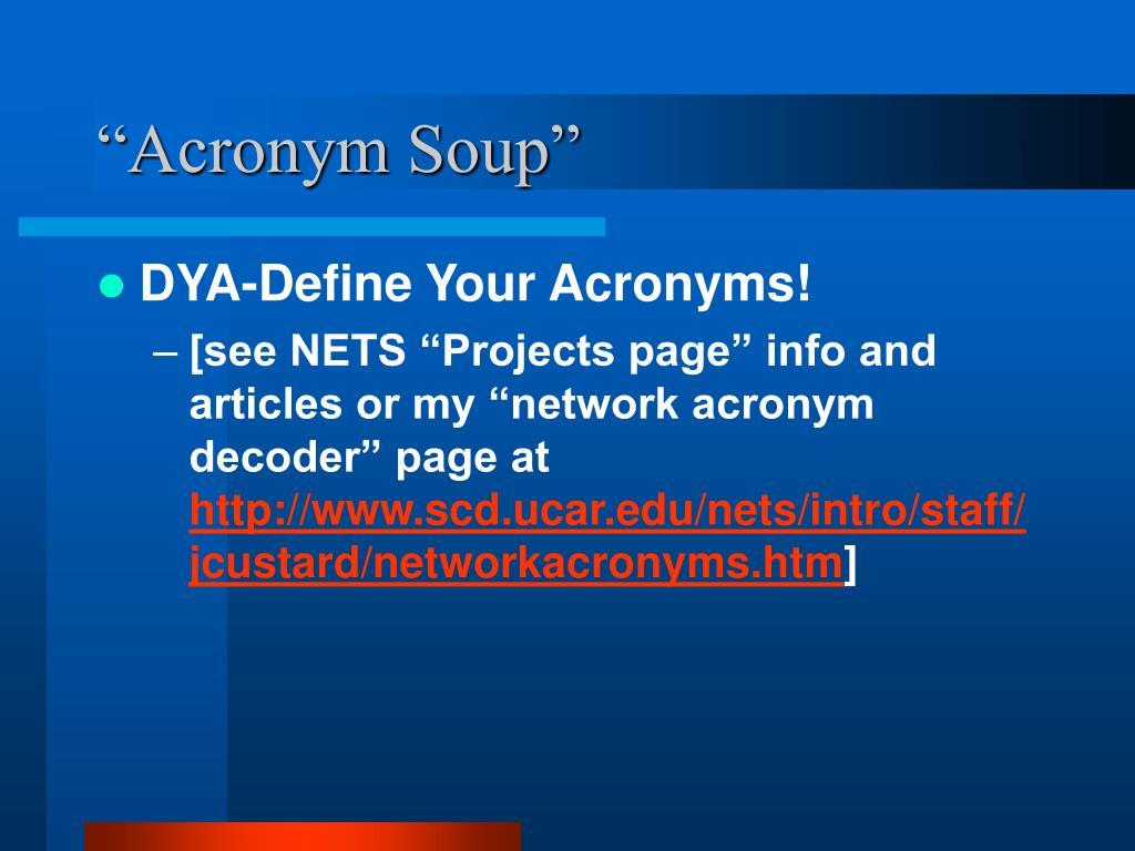 """Acronym Soup"""