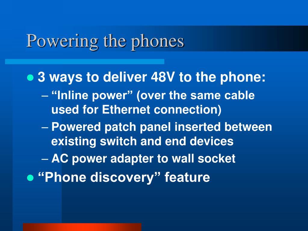 Powering the phones