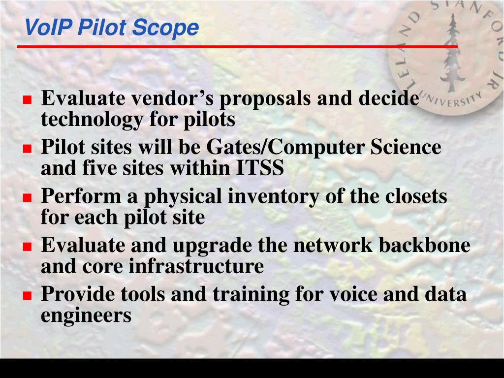 VoIP Pilot Scope