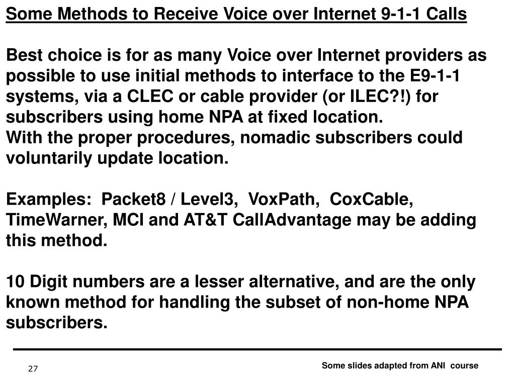Some Methods to Receive Voice over Internet 9-1-1 Calls