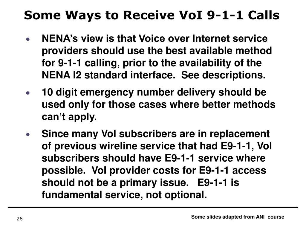 Some Ways to Receive VoI 9-1-1 Calls