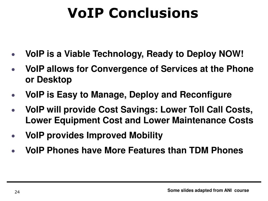 VoIP Conclusions