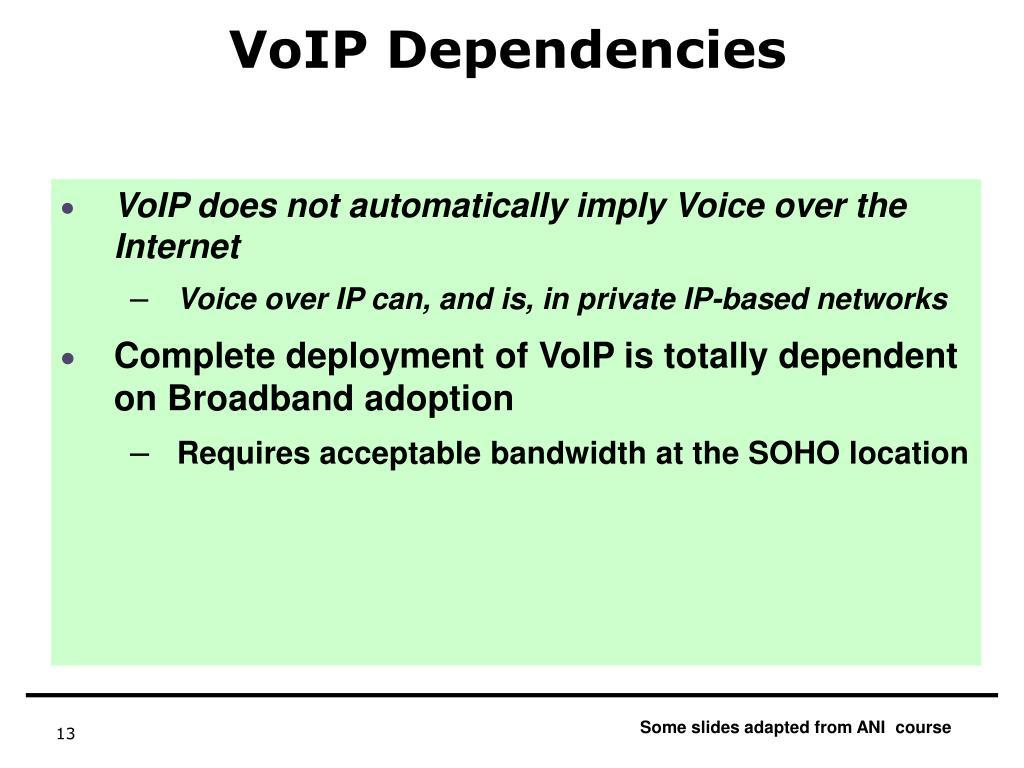 VoIP Dependencies