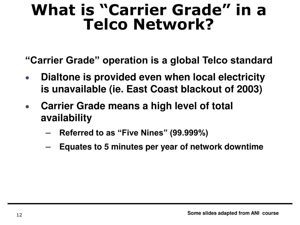 "What is ""Carrier Grade"" in a Telco Network?"