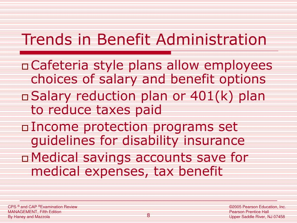 Trends in Benefit Administration