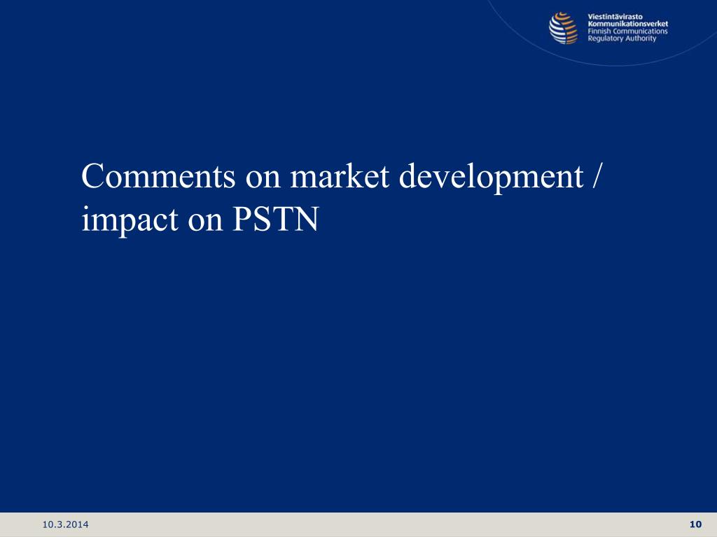Comments on market development /