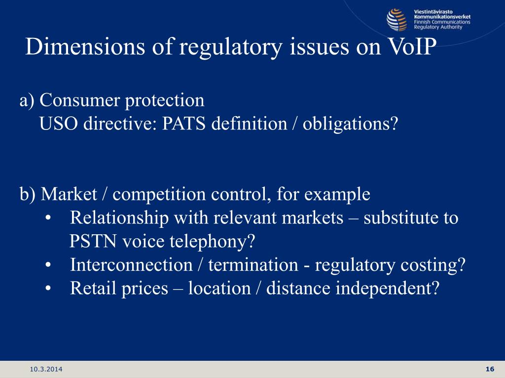Dimensions of regulatory issues on VoIP