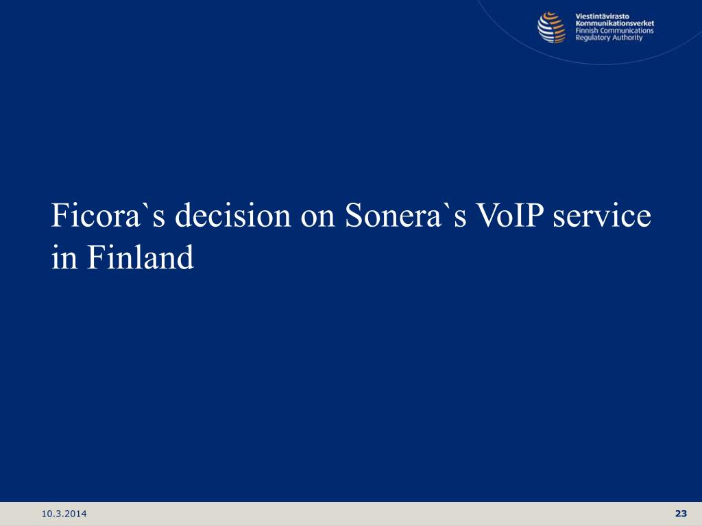 Ficora`s decision on Sonera`s VoIP service