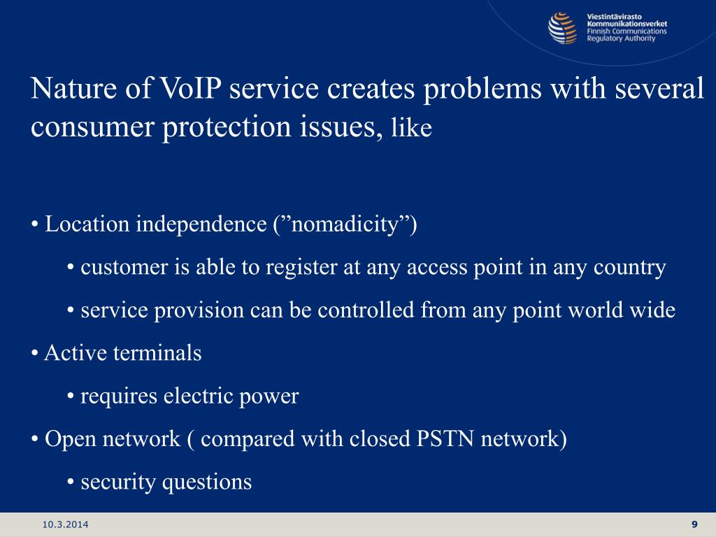 Nature of VoIP service creates problems with several consumer protection issues,