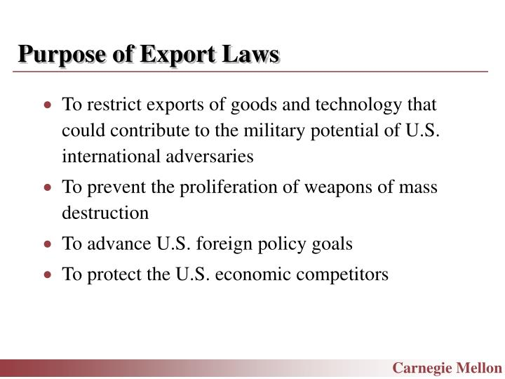 Purpose of Export Laws