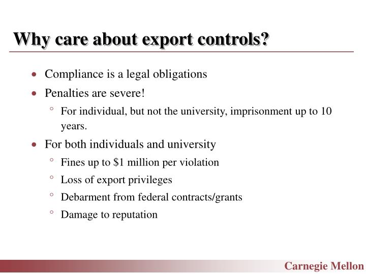 Why care about export controls?