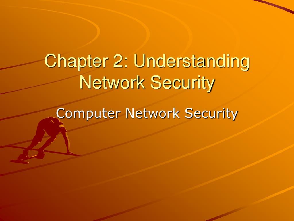 Chapter 2: Understanding Network Security