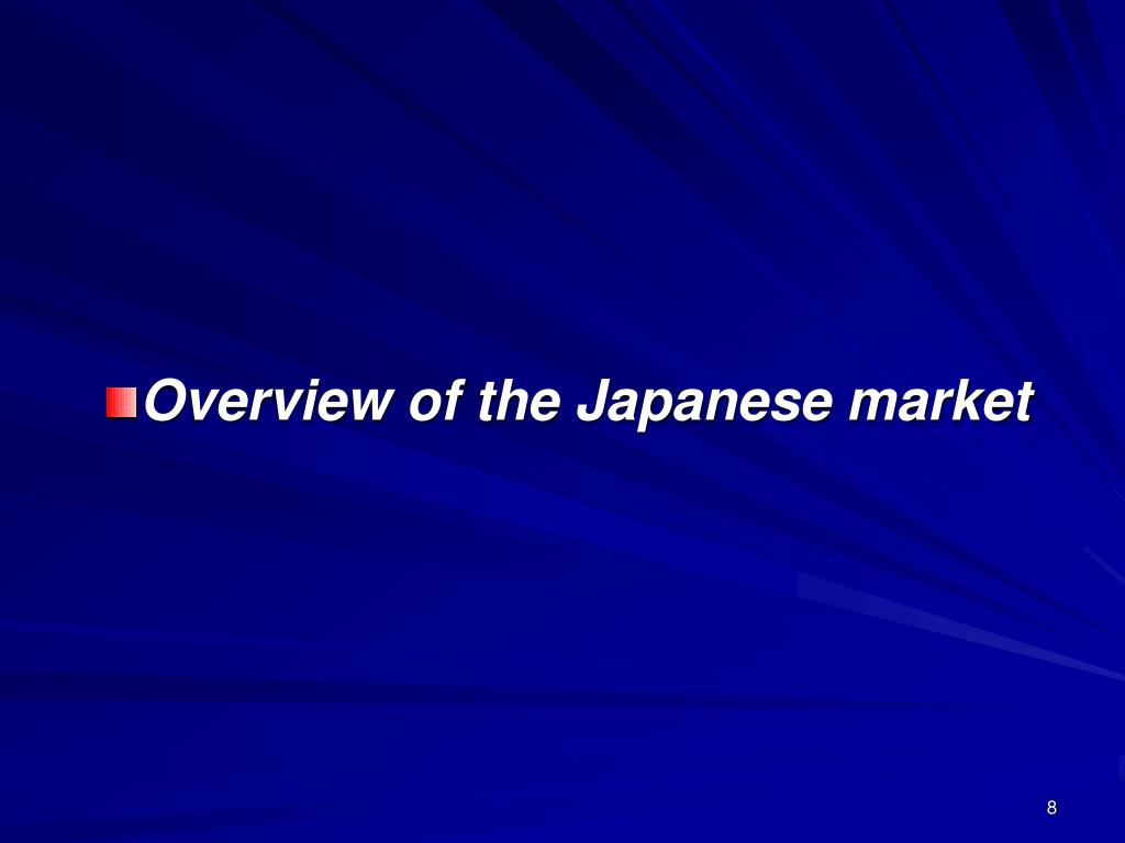 Overview of the Japanese market