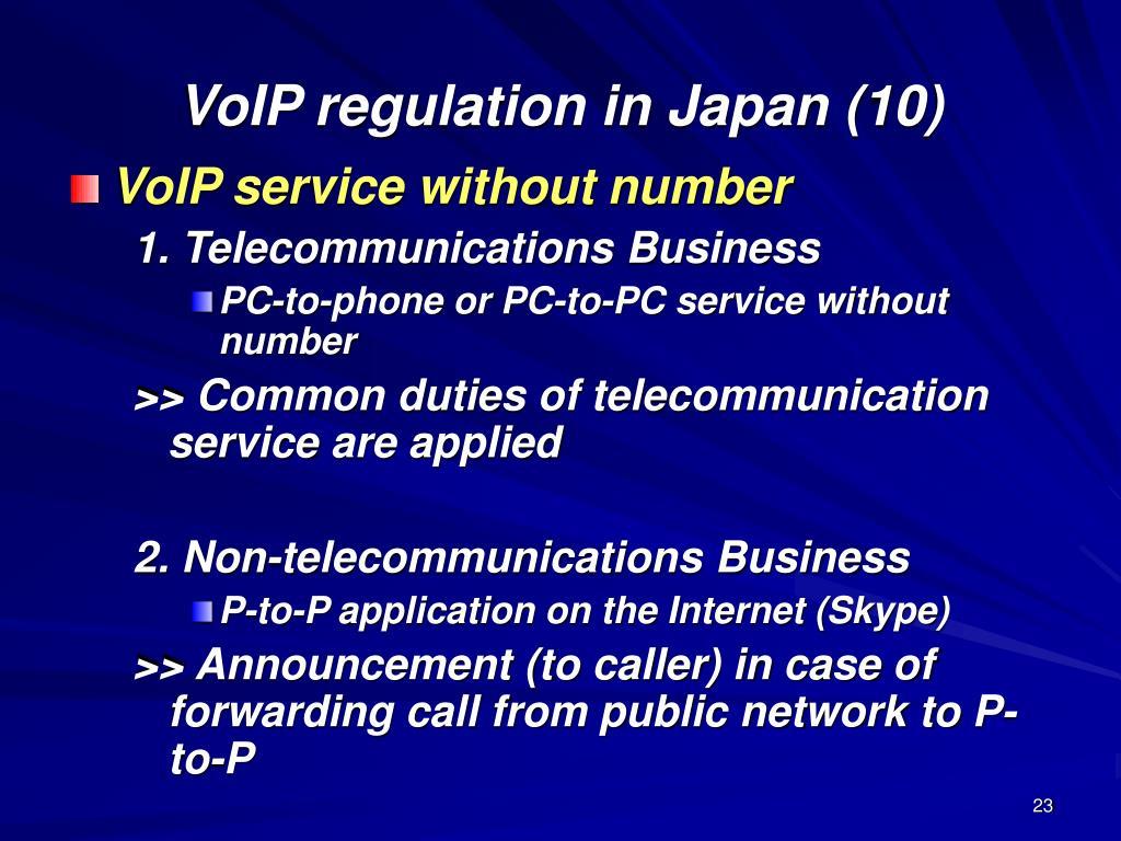 VoIP regulation in Japan (10)