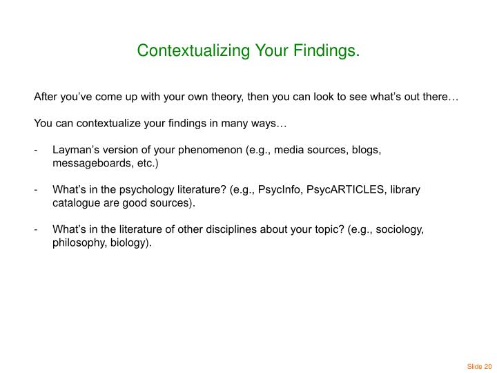Contextualizing Your Findings.