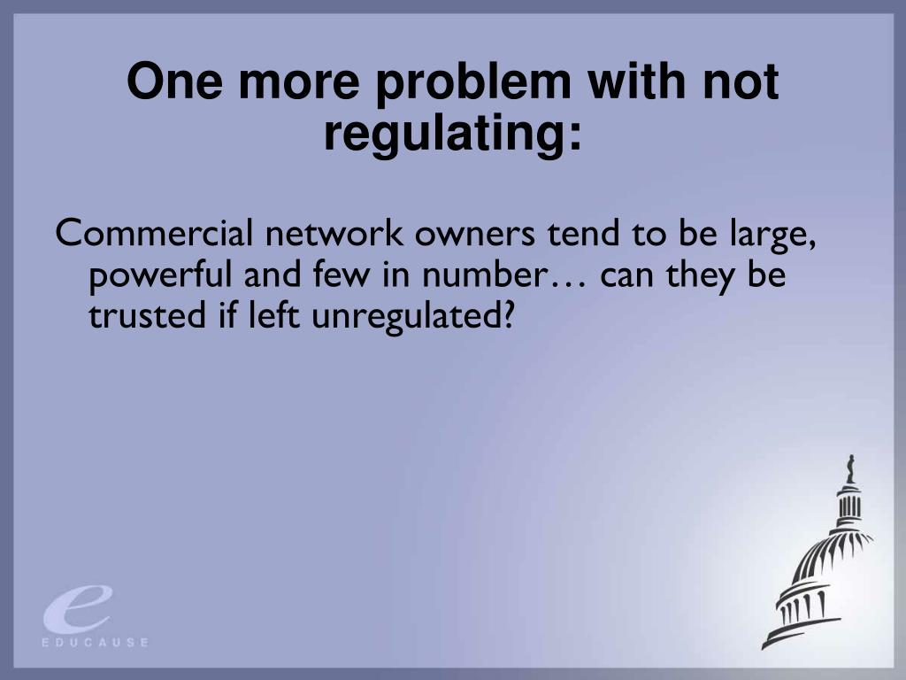 One more problem with not regulating: