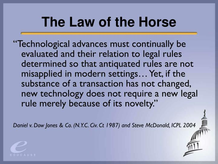The law of the horse