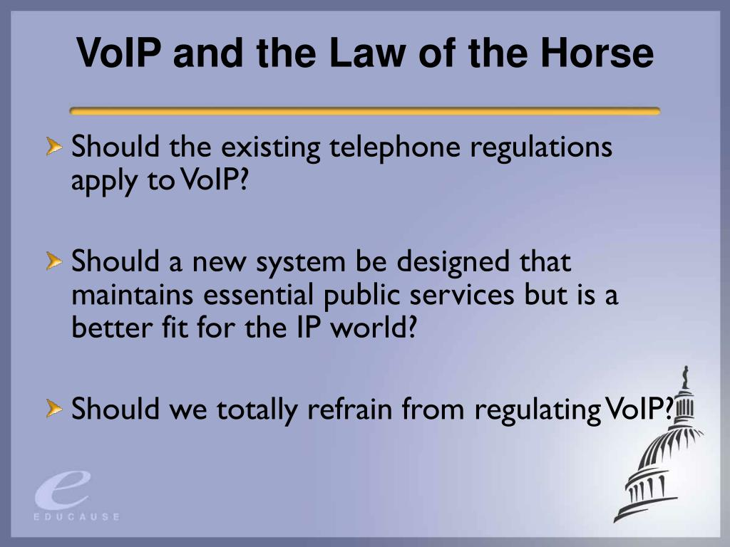 VoIP and the Law of the Horse