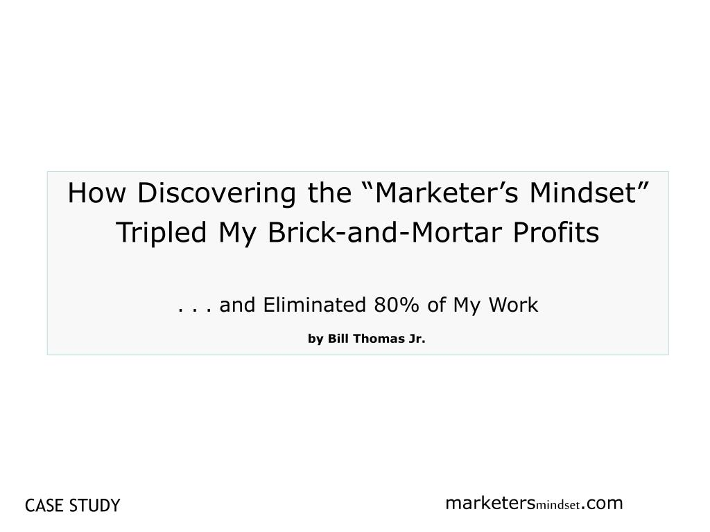 "How Discovering the ""Marketer's Mindset"""
