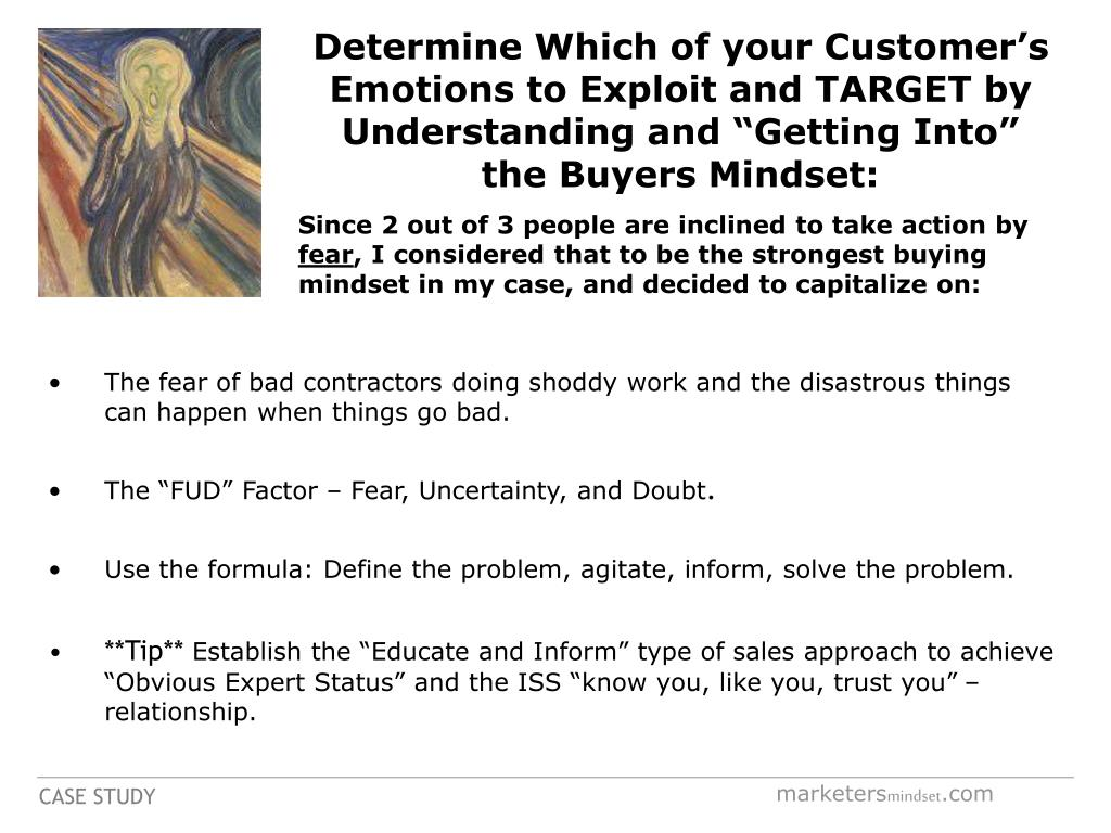 "Determine Which of your Customer's Emotions to Exploit and TARGET by Understanding and ""Getting Into"""