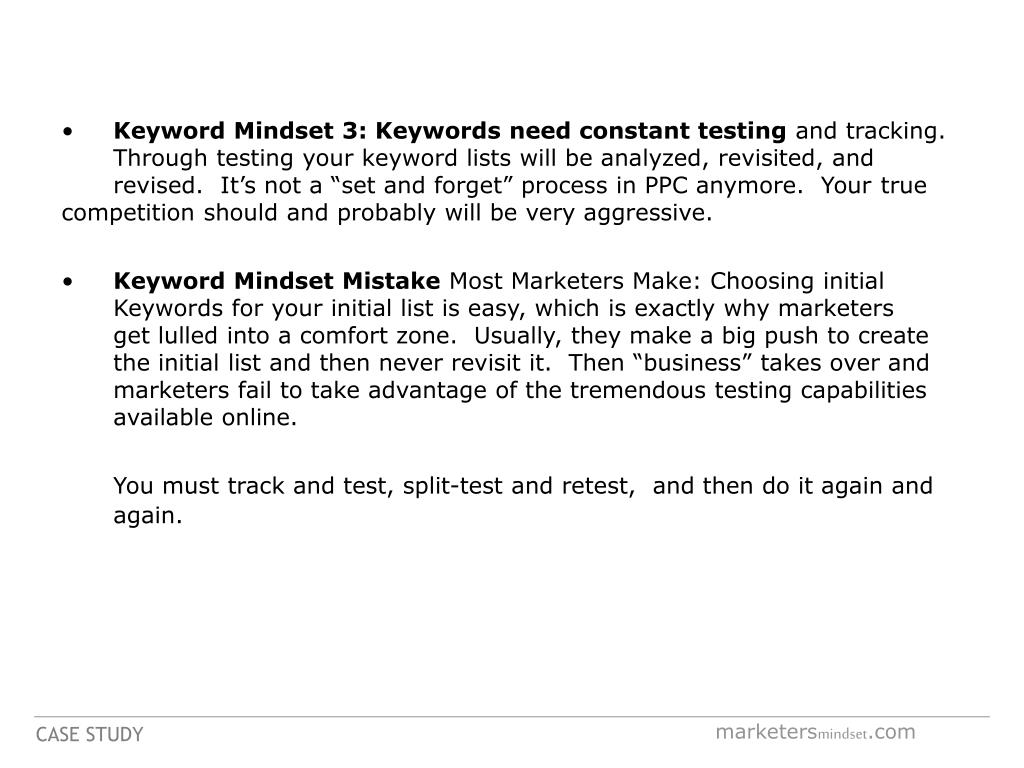 Keyword Mindset 3: Keywords need constant testing