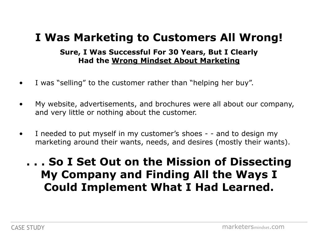 I Was Marketing to Customers All Wrong!