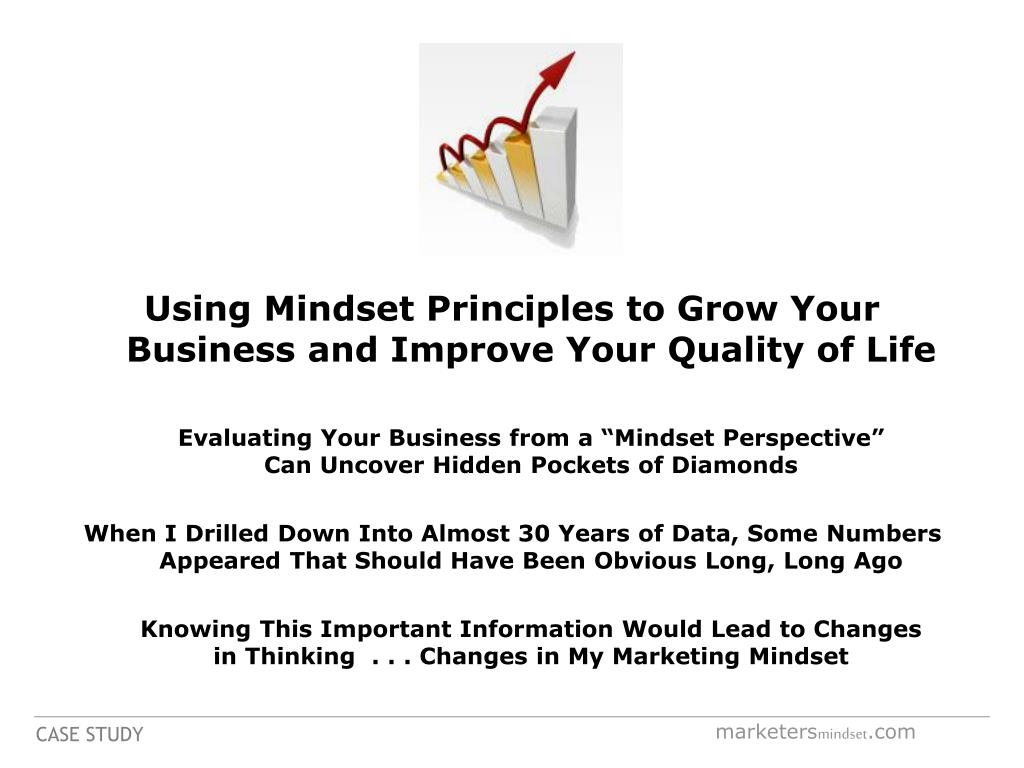 Using Mindset Principles to Grow Your Business and Improve Your Quality of Life