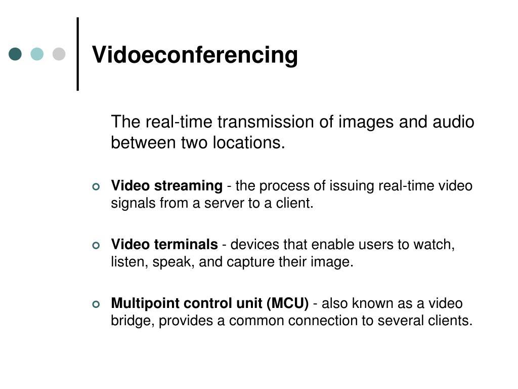 Vidoeconferencing