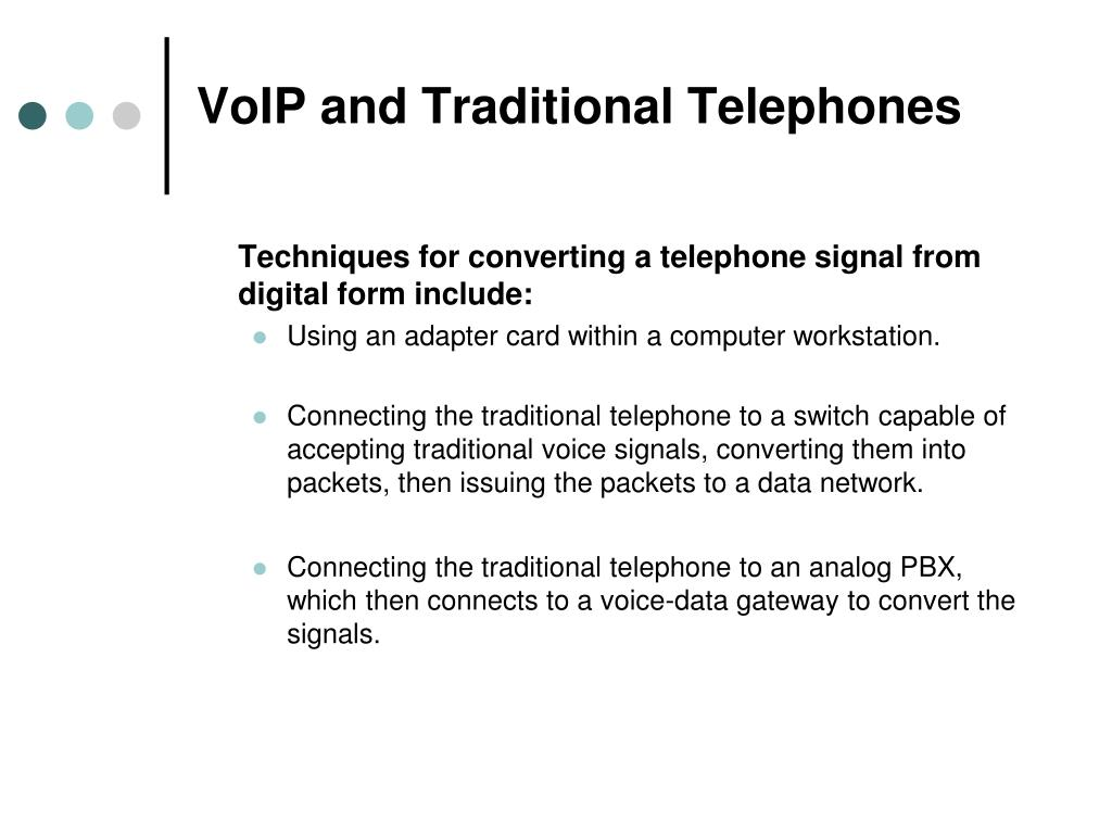 VoIP and Traditional Telephones