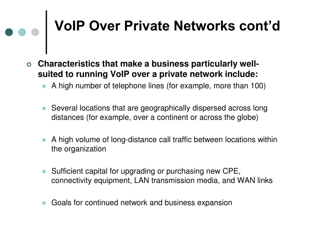VoIP Over Private Networks cont'd