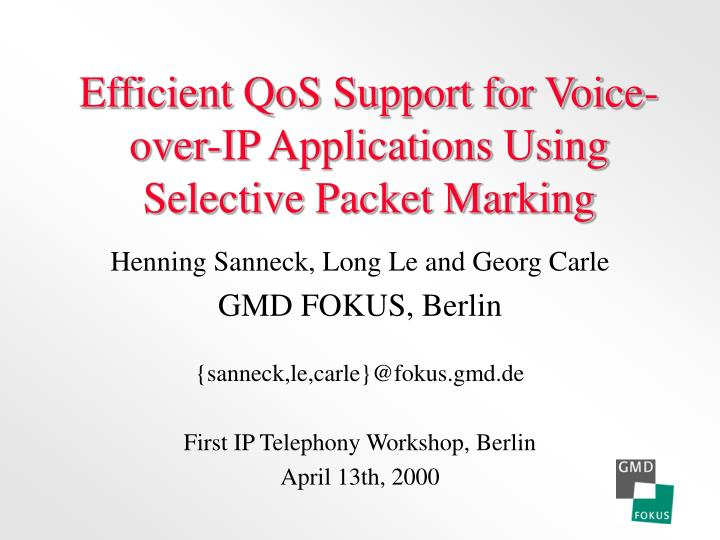 Efficient qos support for voice over ip applications using selective packet marking