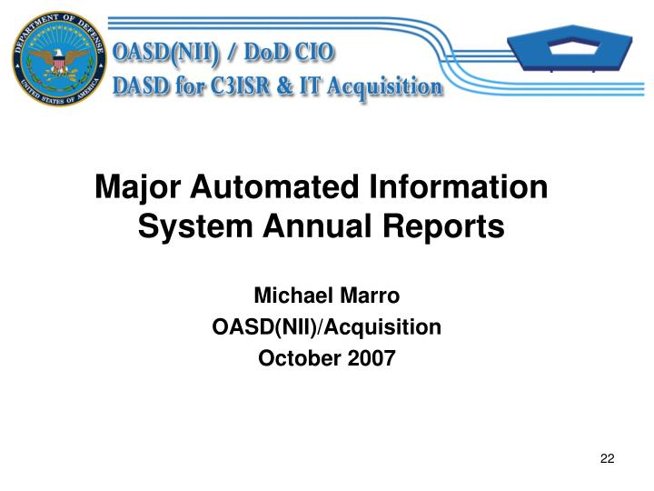 Major Automated Information System Annual Reports