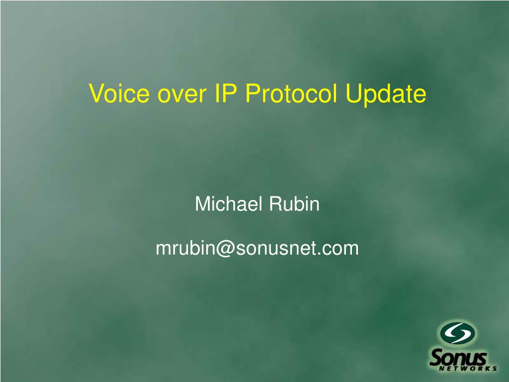 Voice over IP Protocol Update