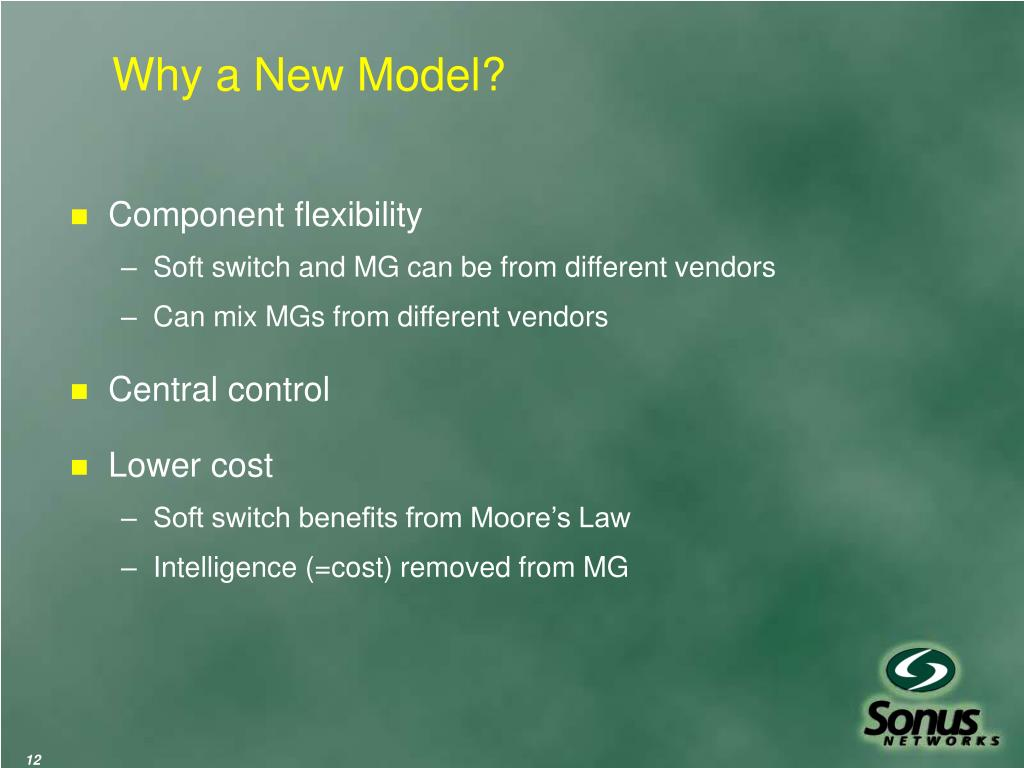 Why a New Model?