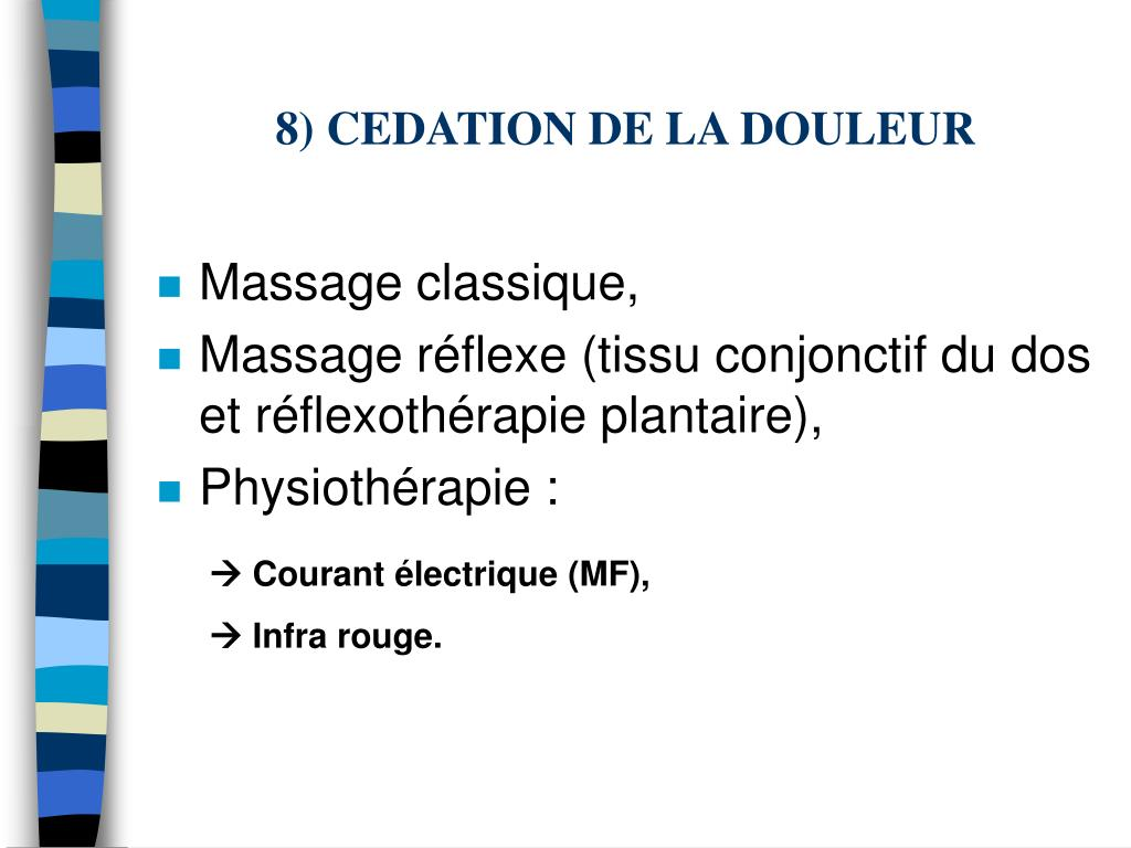8) CEDATION DE LA DOULEUR
