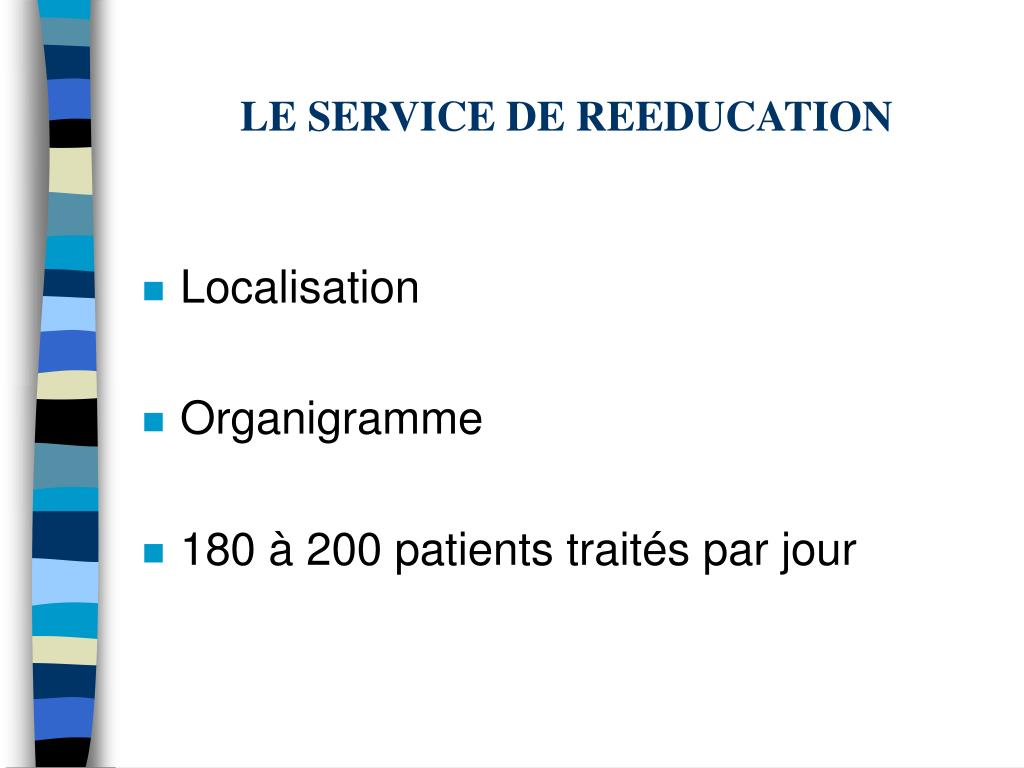 LE SERVICE DE REEDUCATION