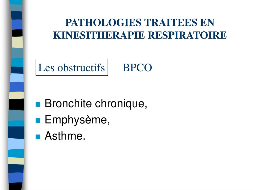 PATHOLOGIES TRAITEES EN KINESITHERAPIE RESPIRATOIRE