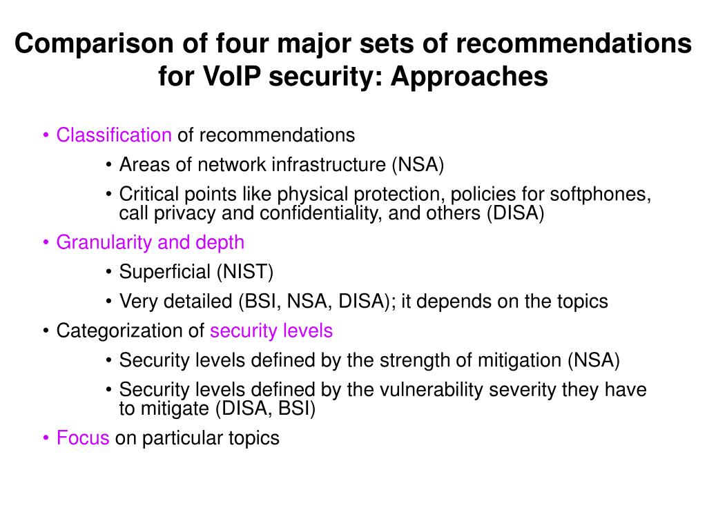 Comparison of four major sets of recommendations for VoIP security: Approaches