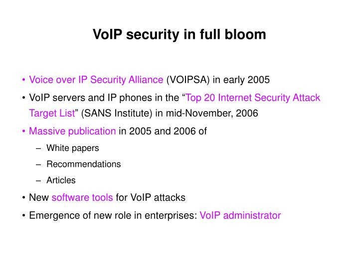 Voip security in full bloom