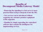 benefits of decomposed media gateway model
