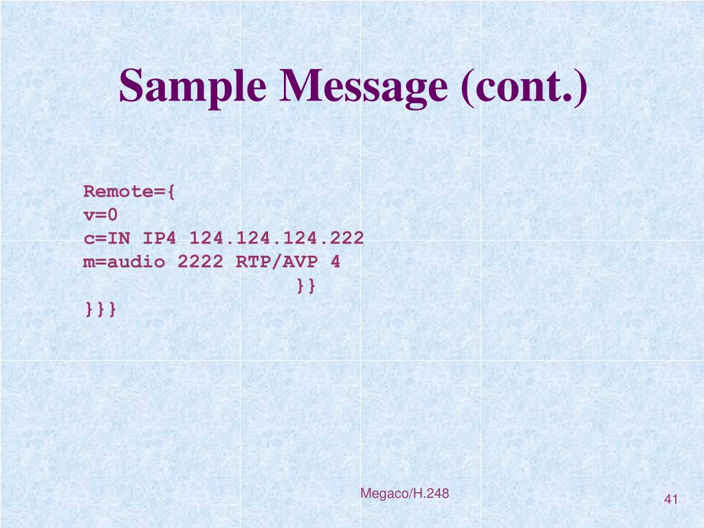 Sample Message (cont.)