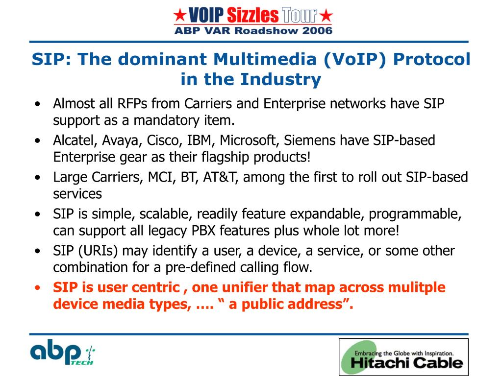 Almost all RFPs from Carriers and Enterprise networks have SIP support as a mandatory item.