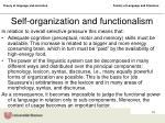 self organization and functionalism