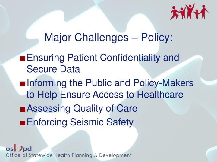 Major Challenges – Policy: