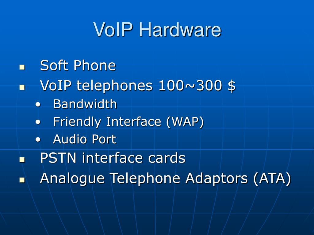 VoIP Hardware