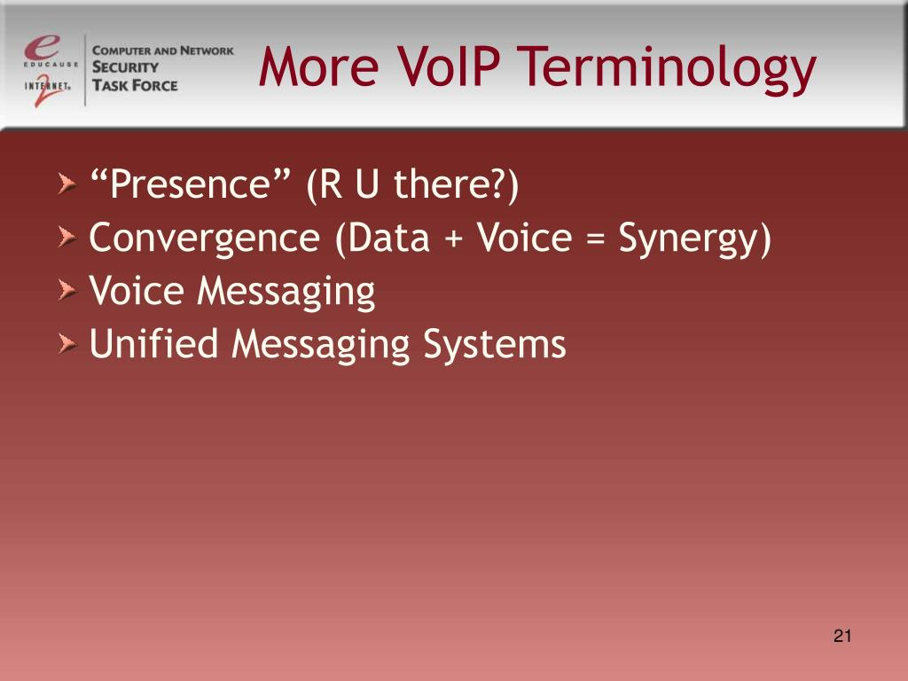 More VoIP Terminology