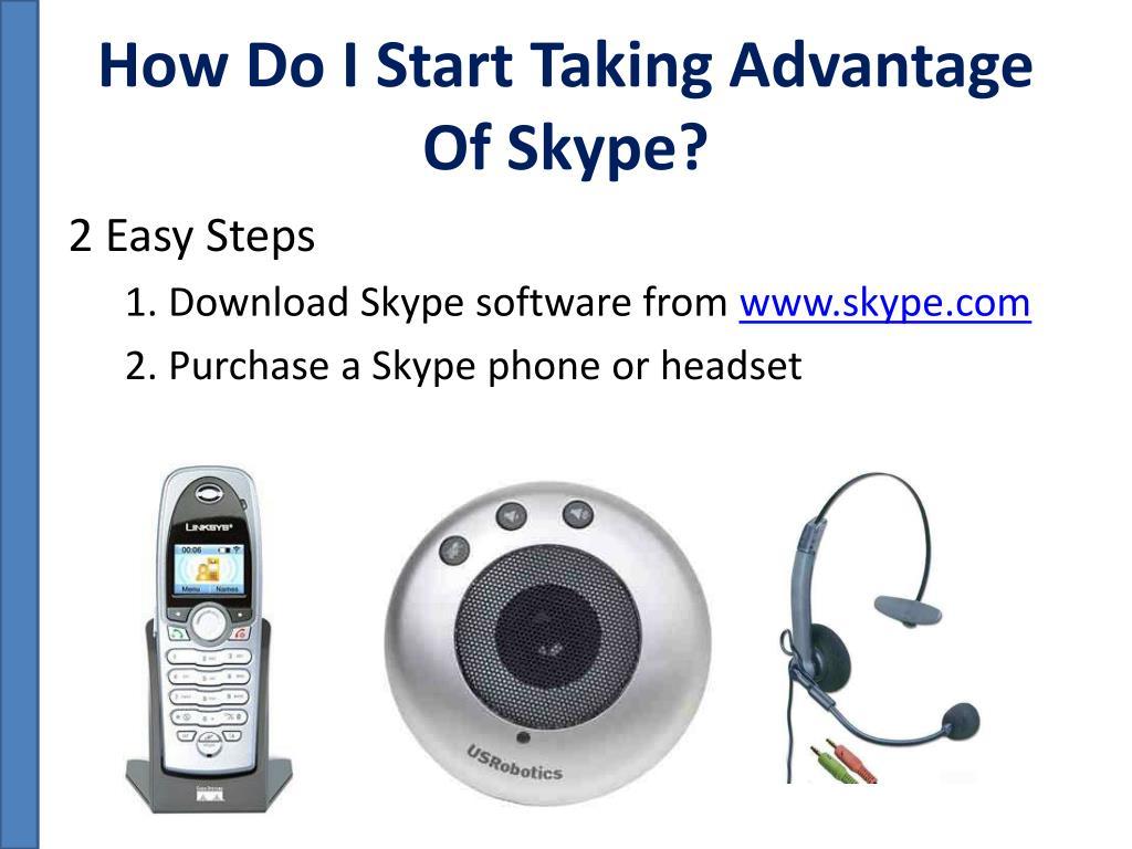 How Do I Start Taking Advantage Of Skype?
