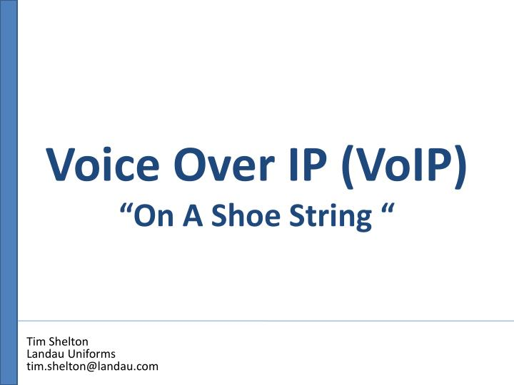 Voice over ip voip on a shoe string
