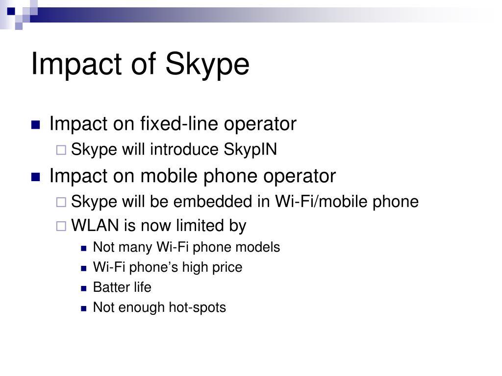 Impact of Skype